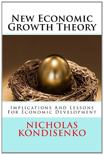 New Economic Growth Theory: Implications And Lessons For Economic Development PDF