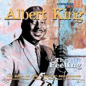 Albert King The Feeling Amazon Com Music