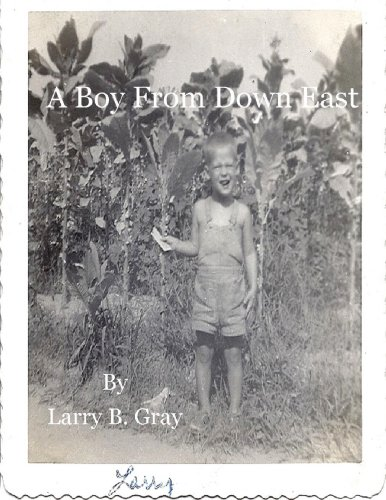 A Boy From Down East by [Gray, Larry B.]