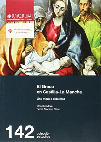Descargar Libro El Greco En Castilla-la Mancha. Una Mirada Didáctica Sonia Morales Cano