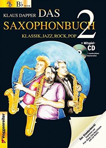 Das Saxophonbuch 2, Version Bb (Sopran-/Tenorsax.): Klassik, Jazz, Rock, Pop by Klaus Dapper (2008-02-01)