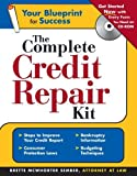 img - for The Complete Credit Repair Kit with CD (Complete Credit Repair Kit (W/CD)) by McWhorter Sember, Brette(July 1, 2005) Paperback book / textbook / text book