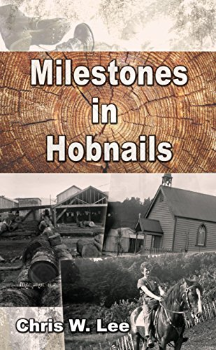 Milestones in Hobnails by [Lee, Chris W]