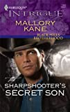 The Sharpshooter's Secret Son, Mallory Kane, 0373694296