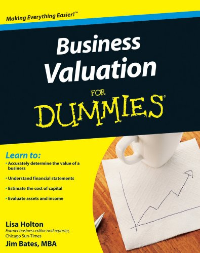 Business Valuation For Dummies (Business Models For Dummies)