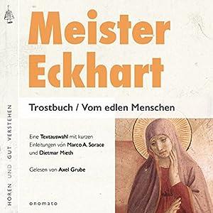 Trostbuch / Vom edlen Menschen Hörbuch