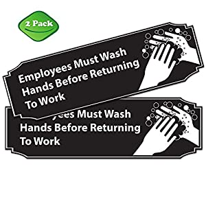 "Employees Must Wash Hands Before Returning to Work Sign Black and White PVC 9"" x 3"" • Great for For Restaurants, Salons, Hotels and Motels, Gas Stations, Rest Stops • Posted Sign • 3M Tape on the Back"
