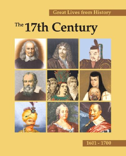 great-lives-from-history-the-17th-century-print-purchase-includes-free-online-access