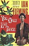 You Only Live Twice, Ian Fleming, 0142003271