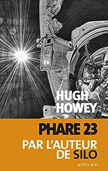Phare 23 par Howey
