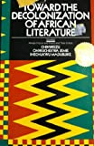 Toward the Decolonization of African Literature, Chinweizu and Onwuche Jemie, 0882581228