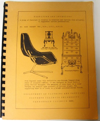 (Furniture and interiors: A study of furniture in relation to interiors and textiles from antiquity, to supplement lecture presentations)