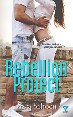 Rebellion Project by [Schoen, Sara]
