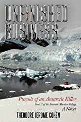 Unfinished Business: Pursuit of an Antarctic Killer