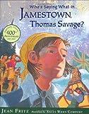 Whos Saying What in Jamestown Thomas Savage, Jean Fritz, 0399246444