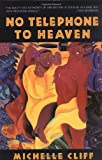 No Telephone to Heaven, Michelle Cliff, 0452275695