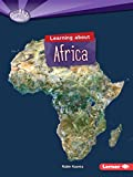 Learning About Africa (Searchlight Books) (Searchlight Books - Do You Know the Continents?)