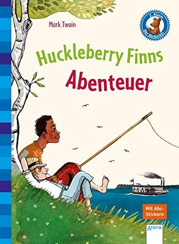 Huckleberry Finns Abenteuer: Der Bücherbär: Klassiker für Erstleser