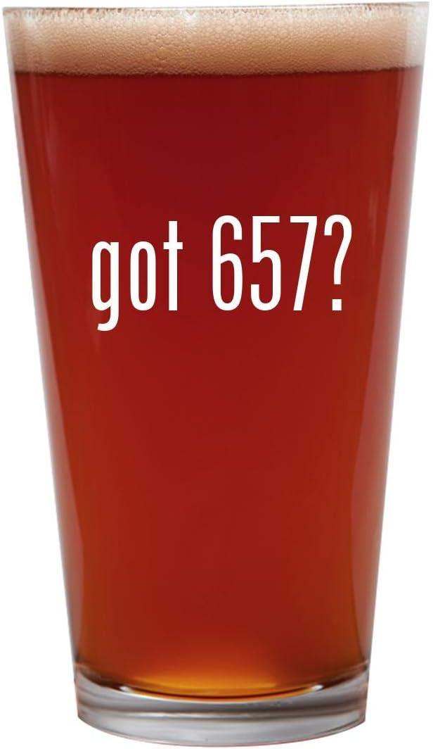 got 657? - 16oz Beer Pint Glass Cup