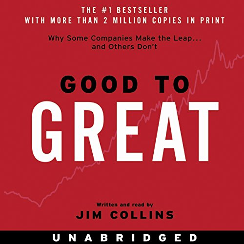 Good to Great: Why Some Companies Make the Leap.And Others Don't cover