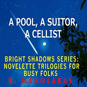 A Pool, A Suitor, A Cellist Audiobook