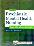 Psychiatric Mental Health Nursing : Concepts of Care, Townsend, Mary C., 0803614578