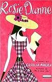 Rosie Dunne by Cecelia Ahern (1900-01-01)