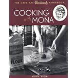 Cooking with Mona: The Original Woodward's Cookbook