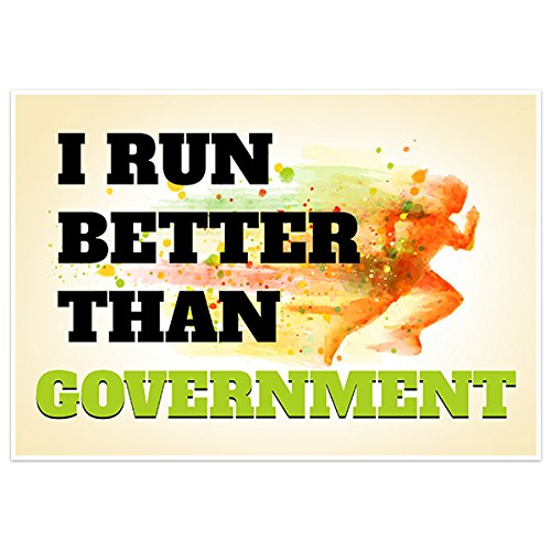 I Run Better Than Government Humor Banner