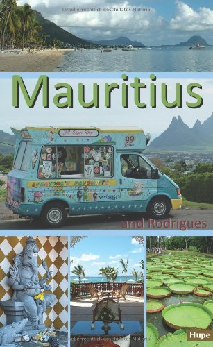 Mauritius: Ein Reiseführer für die Inseln Mauritius und Rodrigues