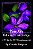 You Are EXTRAordinary, Connie Timpson, 1475136528