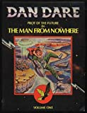 Dan Dare: Pilot of the Future in The Man From Nowhere: Volume One