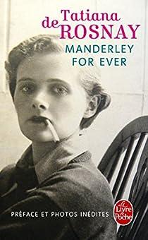 Manderley for ever par de Rosnay