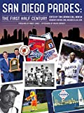 San Diego Padres: The First Half Century