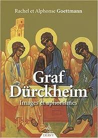 Graf Dürckheim : Images et aphorismes par Karlfried Graf Dürckheim