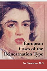 European Cases of the Reincarnation Type Kindle Edition