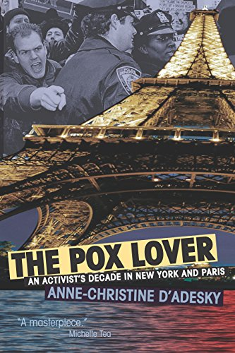 Download for free The Pox Lover: An Activist's Decade in New York and Paris
