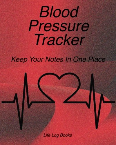 Blood Pressure Tracker: Blood Pressure Log. 52 week journal to track daily blood pressure, time,and pulse. Portable 8
