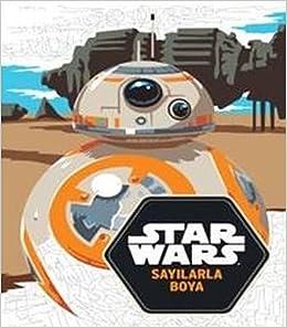 Star Wars Sayilarla Boyama 9786050946994 Amazoncom Books