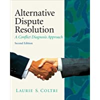 Alternative Dispute Resolution: A Conflict Diagnosis Approach (2nd Edition)