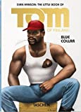 The Little Book of Tom of Finland: Blue Collar (Pi)