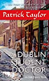 Front cover for the book A Dublin Student Doctor by Patrick Taylor