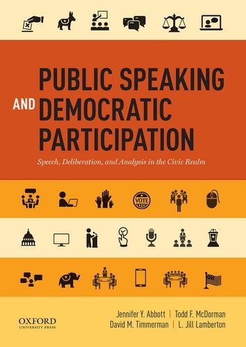 Public Speaking and Democratic Participation: Speech, Deliberation, and Analysis in the Civic Realm