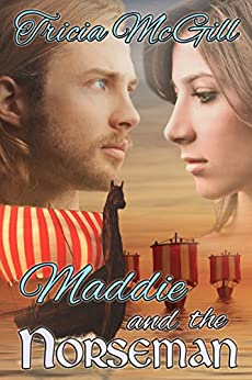 Maddie and the Norseman by [McGill, Tricia]