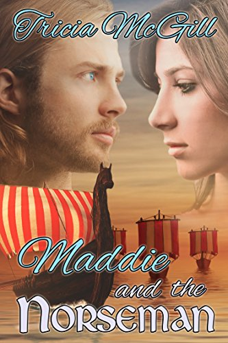 Book: Maddie and the Norseman by Tricia McGill