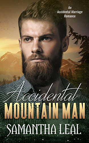 Accidental Mountain Man: An Accidental Marriage Romance (New Vegas Best Traits)