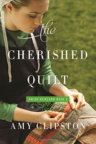The Cherished Quilt (An Amish Heirloom - Outlet Pennsylvania Malls