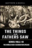 World War II Generation Speaks: The Things Our