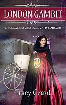 London Gambit (A Malcolm & Suzanne Rannoch Historical Mystery Book 11) by [Grant, Tracy]