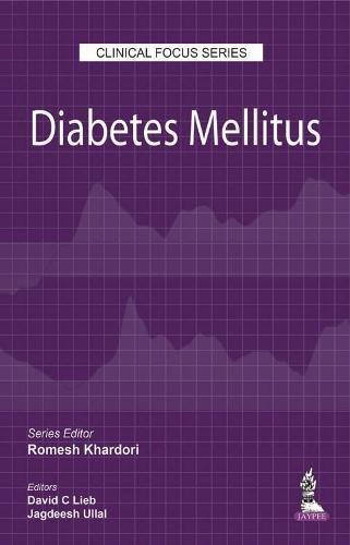 Diabetes Mellitus  Clinical Focus